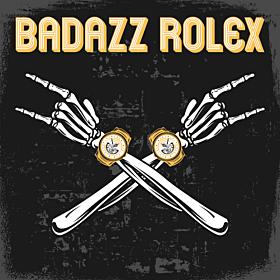 Badazz Rolex