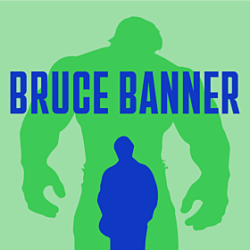 Bruce Banner Fast