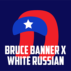 Bruce Banner x White Russian