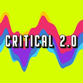 Critical 2.0