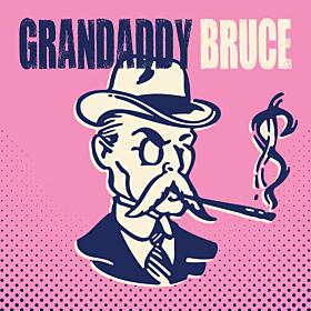 Grandaddy Bruce