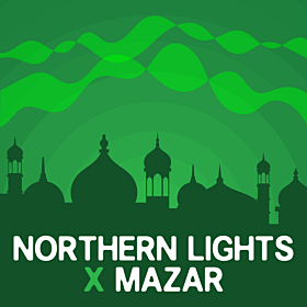 Northern Lights x Mazar