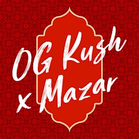 OG Kush x Mazar