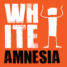 White Amnesia