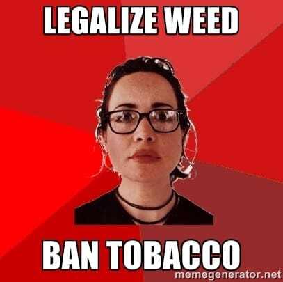 Ban Tobacco and Legalize Marijuana