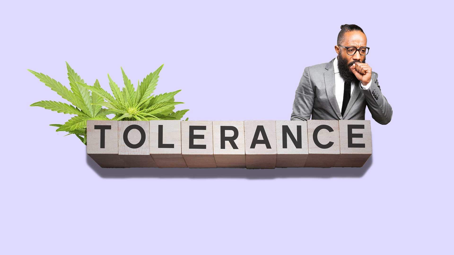 Strains to Test Your Towering Tolerance