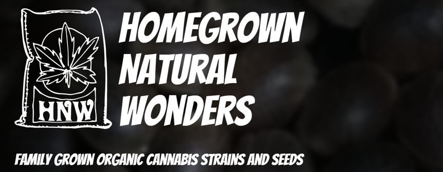 Homegrown Natural Wonders - Family-grown organic cannabis strains and seeds
